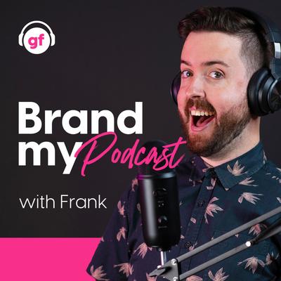 Brand My Podcast