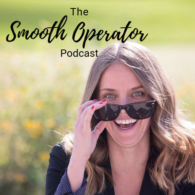 The Smooth Operator Podcast