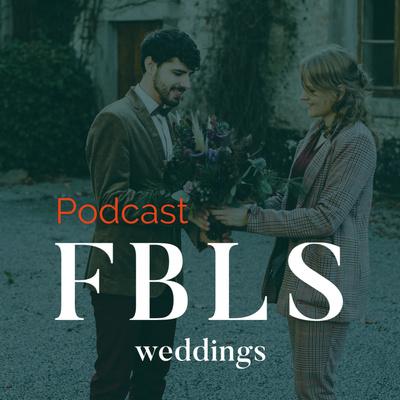 FBLS weddings podcast