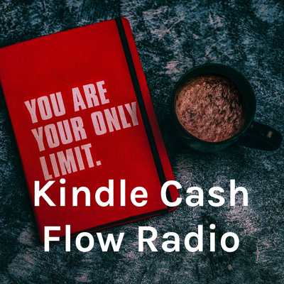 Kindle Cash Flow Radio