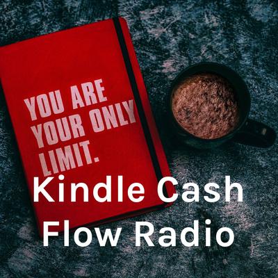Kindle Cash Flow Radio