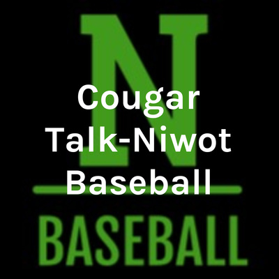 Cougar Talk-Niwot Baseball