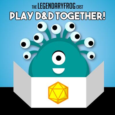 The LegendaryFrog Cast Play D&D Together!