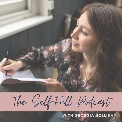 The Self-Full Podcast