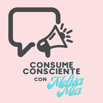 Consume Consciente