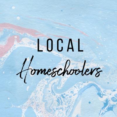 Local Homeschoolers