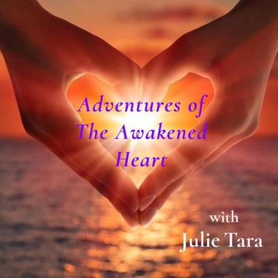 Adventures Of The Awakened Heart