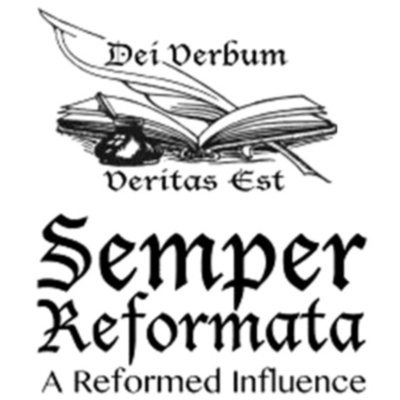 The Semper Reformata Podcast
