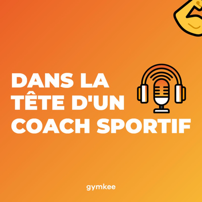Dans la tête d'un Coach Sportif