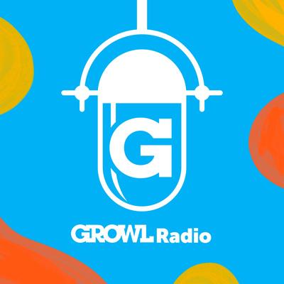 GROWL Radio: Bark Less, Hustle More