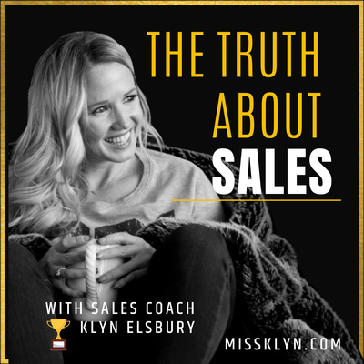 The Truth About Sales