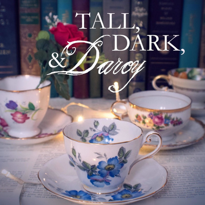 Tall, Dark, & Darcy