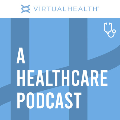 A Healthcare Podcast