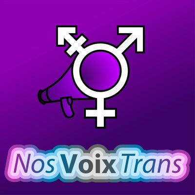 Nos Voix Trans 🏳️⚧️📢