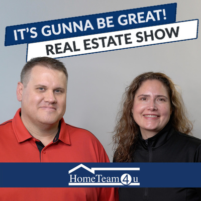 It's Gunna Be Great! - Real Estate Podcast