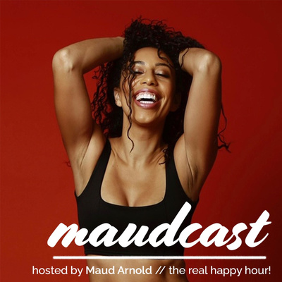 MAUDCAST with Maud Arnold