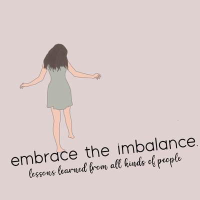 embrace the imbalance