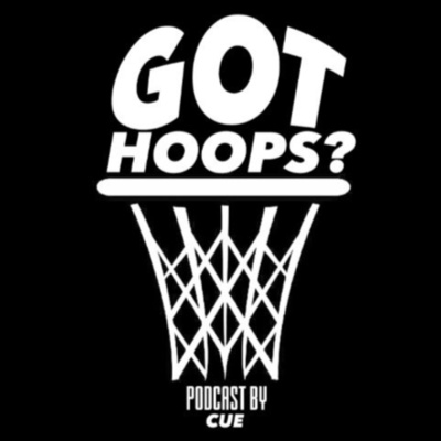 Got Hoops Podcast