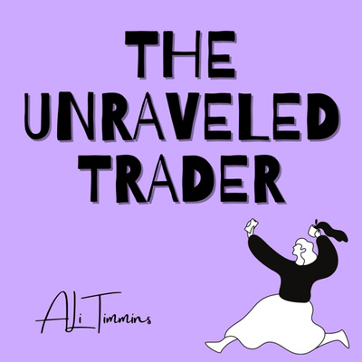 The Unraveled Trader