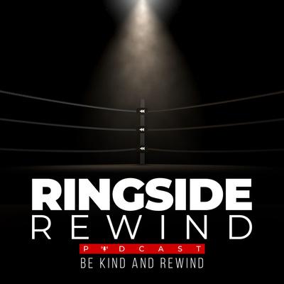 Ringside Rewind