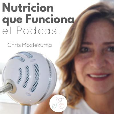 Nutrición que Funciona, el Podcast