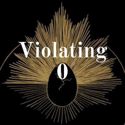 Violating 0