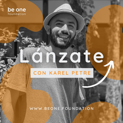 Lánzate Online para Emprendedores Conscientes | Karel Petre | Be One