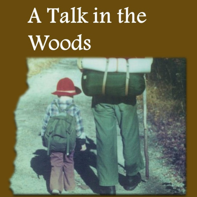A Talk in the Woods