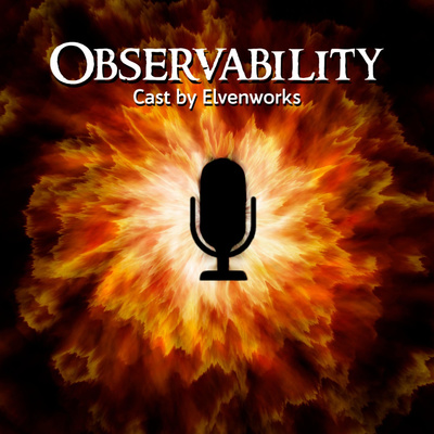 Observability Cast