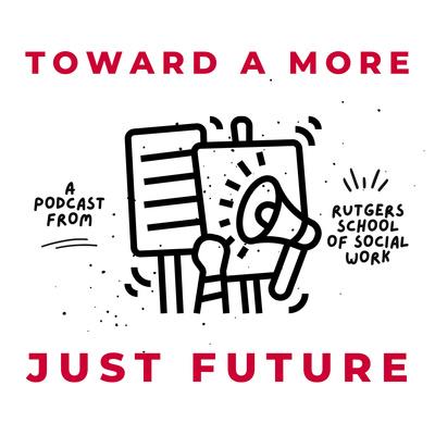 Toward a More Just Future
