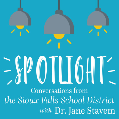Spotlight: Conversations From the Sioux Falls School District