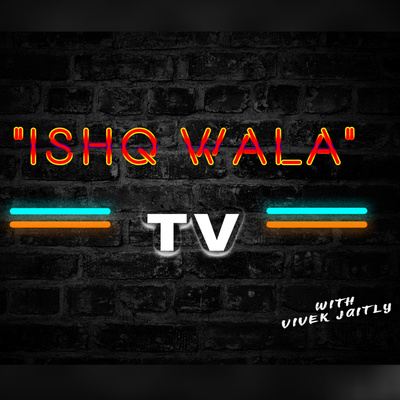 """""""Ishq Wala TV """"With Vivek Jaitly ❤"""