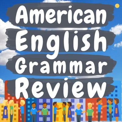 American English Grammar Review
