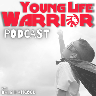 Young Life Warrior Podcast