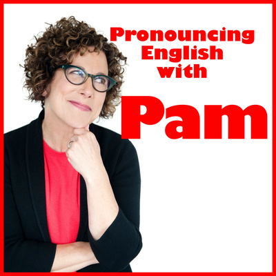 Pronouncing English With Pam