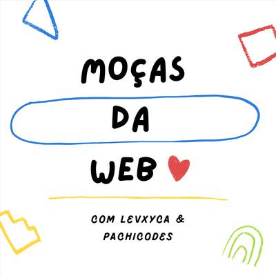 Moças da Web