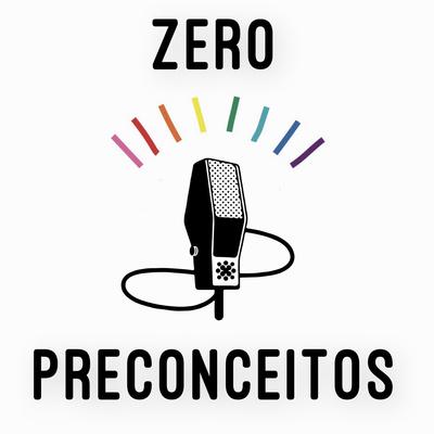 Zero Preconceitos