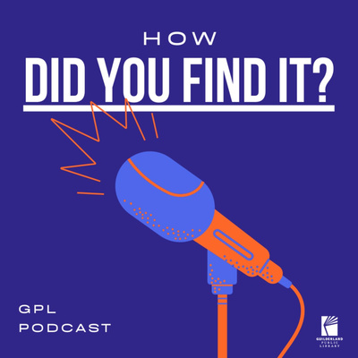 How Did You Find It? at the Guilderland Public Library