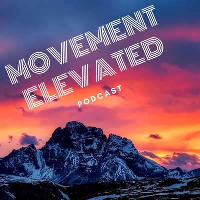Movement Elevated