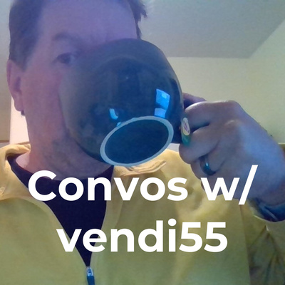 Convos w/ vendi55