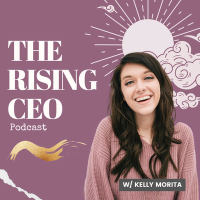 The Rising CEO Podcast