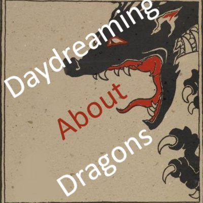 Daydreaming about Dragons