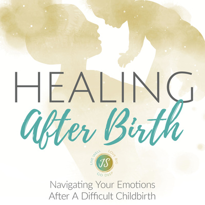 Healing After Birth - A Podcast For Mothers