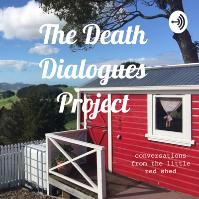 The Death Dialogues Project Podcast