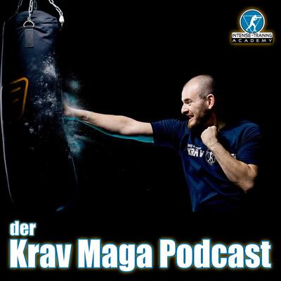 Krav Maga Podcast - Selbstverteidigung, Training & Co