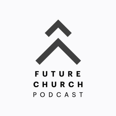 Future Church (Pod)