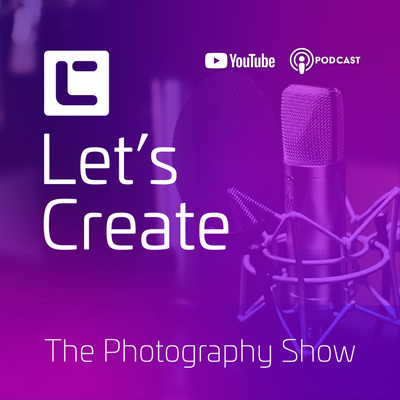 Let's Create - The Photography Show