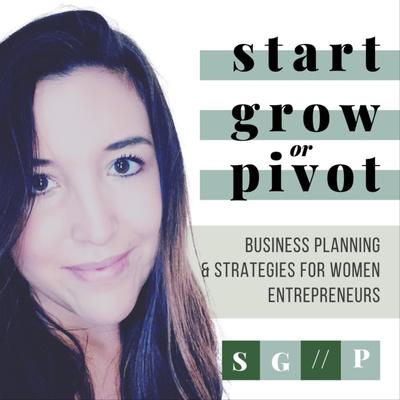 Start, Grow, or Pivot