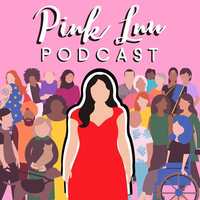 Pink Lnu Podcast