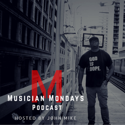 Musician Mondays Podcast